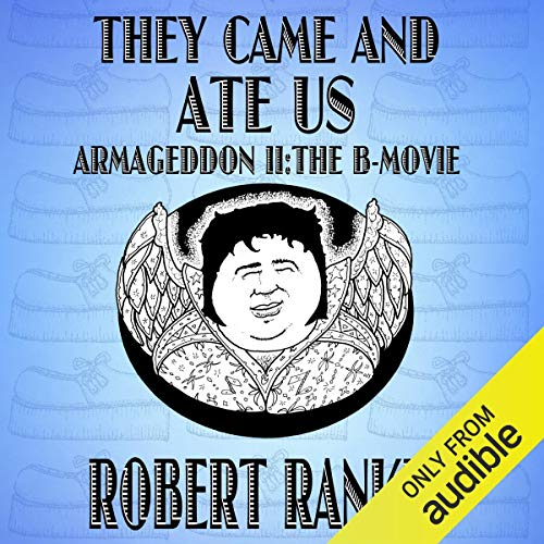 They Came and Ate Us audiobook cover art