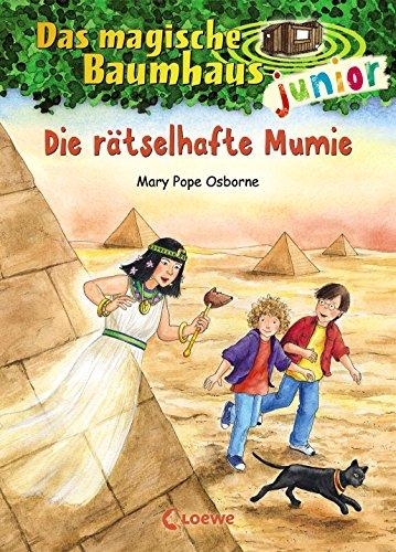 Das magische Baumhaus junior 3 - Die rätselhafte Mumie: Kinderbuch zum Vorlesen und ersten Selberlesen - Mit farbigen Illustrationen - Für Mädchen und Jungen ab 6 Jahre
