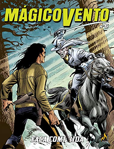 Mágico Vento - volume 06: Faca Comprida