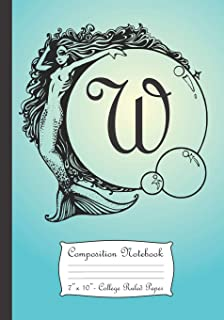 Composition Notebook: Personalized Monogram Initial W Notebook With Mermaid And Crystal Ball Cover.