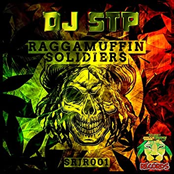 Raggamuffin/Soldiers