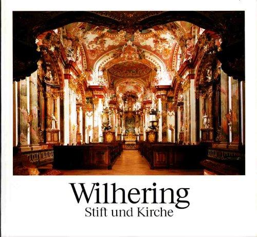 Wilhering. Stift und Kirche