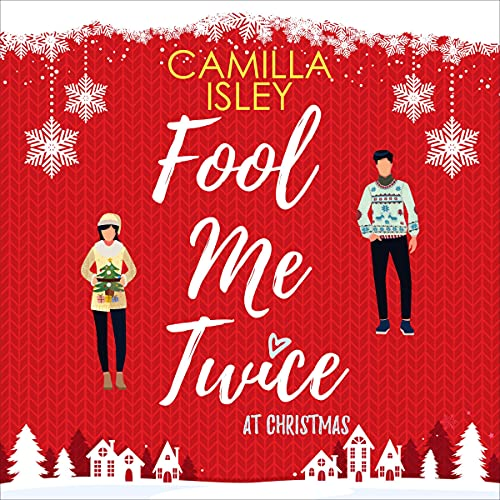 Fool Me Twice at Christmas Audiobook By Camilla Isley cover art