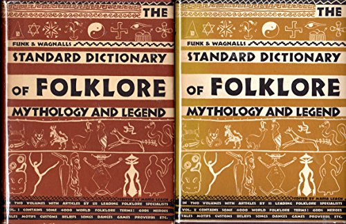 Funk & Wagnalls Standard Dictionary of Folklore, Mythology, and Legend,  Vol 2
