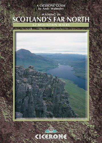 Walking in Scotland's Far North: 62 Mountain Walks (Cicerone British Mountains)