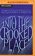 Into the Crooked Place: 1