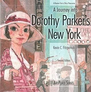 A Journey Into Dorothy Parker's New York (ArtPlace)