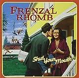 Frenzal Rhomb: Shut Your Mouth (Audio CD)
