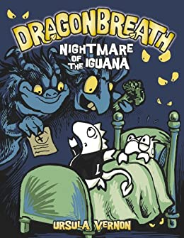 Dragonbreath #8: Nightmare of the Iguana by [Ursula Vernon]