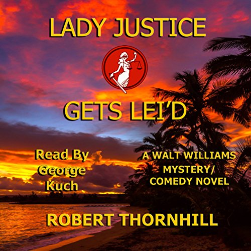 Lady Justice Gets Lei'd audiobook cover art