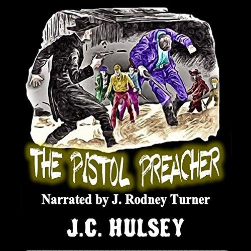 The Pistol Preacher audiobook cover art
