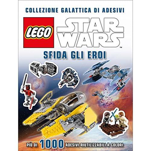 Sfida gli eroi. Collezione galattica di adesivi. Star Wars. Lego. Ediz. illustrata