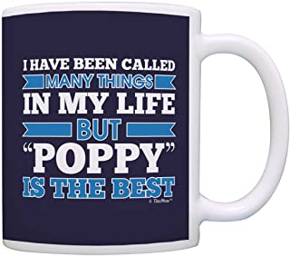 Sponsored Ad - Grandpa Poppy Called Many Things But Poppy is the Best Coffee Mug Tea Cup Blue