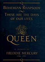 Bohemian Rhapsody (Piano Vocal Guitar) ;: These Are The Days Of Our Lives (Rock Score): A Limited Edition In Memory Of Freddie Mercury