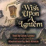 Wish Upon A Lantern sky lanterns Mar, 2021