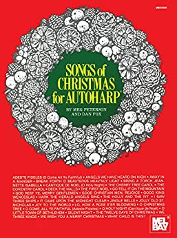Songs of Christmas for Autoharp by [Meg Peterson, Dan Fox]