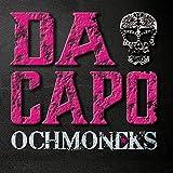 Songtexte von Ochmoneks - Da Capo