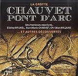 La grotte Chauvet-Pont d'Arc...