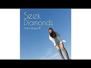 Seek Diamonds/日笠陽子(dアニメストア)