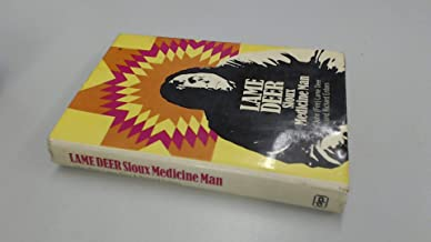 Lame Deer: Sioux Medicine Man