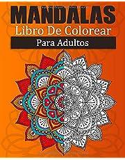 Mandalas Libro De Colorear Para Adultos: Libro de colorear para adulto: 100 mandalas para la reducción del estrés / de mandalas ... por una cara / Idea de regalo de cumpleaños