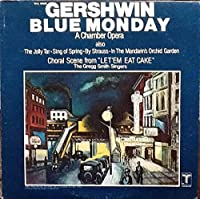 Blue Monday (A Chamber Opera) - George Gershwin, Gregg Smith Singers LP