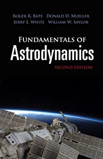 Fundamentals of Astrodynamics: Second Edition (Dover Books on Physics)