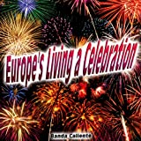 Europe's Living a Celebration - Single