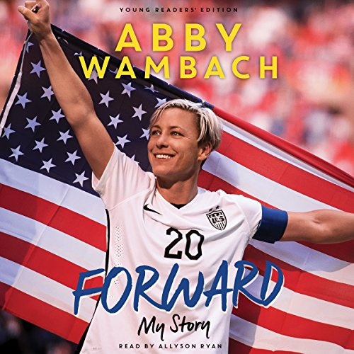 Forward: My Story Audiobook By Abby Wambach cover art
