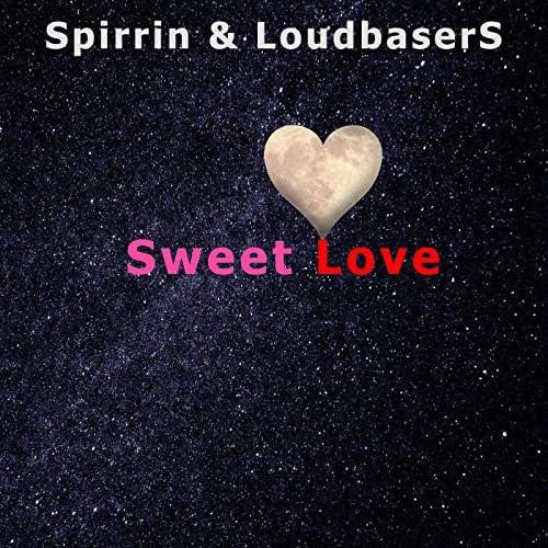 Spirrin & LoudbaserS