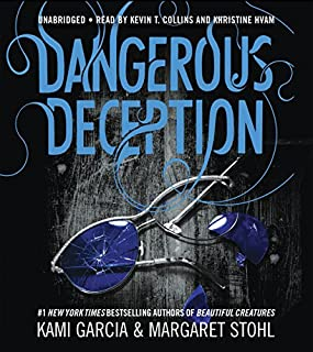 Dangerous Deception                   By:                                                                                                                                 Kami Garcia,                                                                                        Margaret Stohl                               Narrated by:                                                                                                                                 Kevin T. Collins,                                                                                        Khristine Hvam                      Length: 8 hrs and 27 mins     257 ratings     Overall 4.5