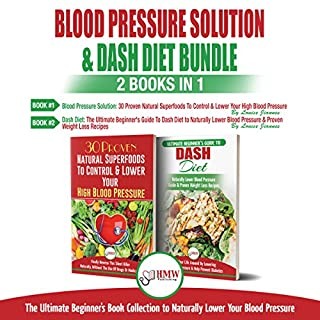 Blood Pressure Solution & Dash Diet: 2 Books in 1 Bundle audiobook cover art