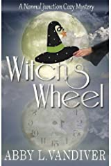 Witch's Wheel (Normal Junction Cozy Mystery Book 1) Kindle Edition