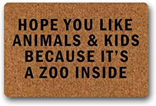 Eureya Felpudo Personalizado con Texto en inglés Hope You Like Animals and Kids Because Its a Zoo Inside Mat tapete de Go...
