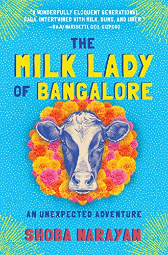 Image of The Milk Lady of Bangalore: An Unexpected Adventure