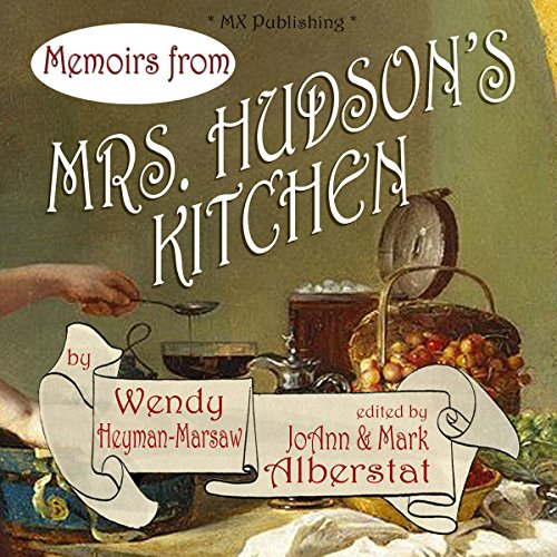 Memoirs from Mrs. Hudson's Kitchen audiobook cover art