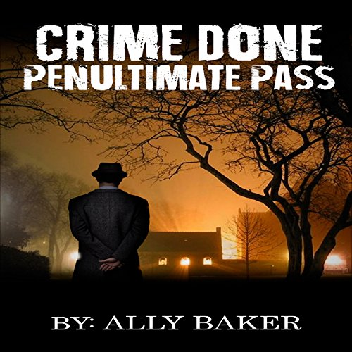 Crime Done Penultimate Pass cover art