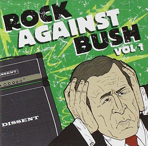 Rock Against Bush Vol.1 (CD + DVD)