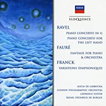 Ravel: Piano Concerto in G / Piano Concerto for the Left Hand / Fauré: Fantasie for Piano and Orchestra / Franck: Variations Symphoniques
