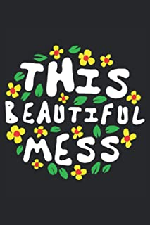 This Beautiful Mess