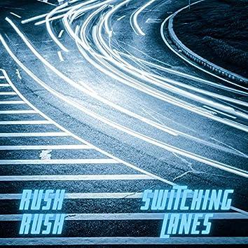 Switching Lanes