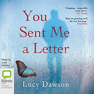 You Sent Me a Letter                   By:                                                                                                                                 Lucy Dawson                               Narrated by:                                                                                                                                 Julie Maisey                      Length: 7 hrs and 30 mins     411 ratings     Overall 4.1