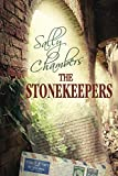 The Stonekeepers: Fast-moving suspense that will keep you on the edge from cover to cover! (English Edition)