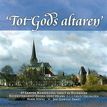 Tot Gods Altaren - 4e Kamper Mannenzang