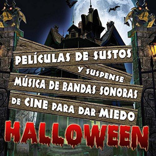Películas de Sustos y Suspense. Música de Bandas Sonoras de Cine para Dar Miedo Halloween