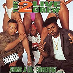 Shake a Lil Somethin by 2 LIVE CREW (1996-08-06)