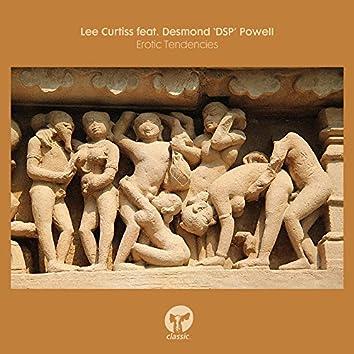 Erotic Tendencies (feat. Desmond 'DSP' Powell)