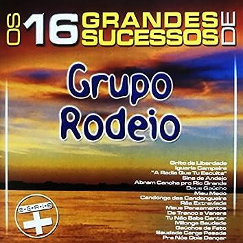 Os 16 Grandes Sucessos de Grupo Rodeio - Série +