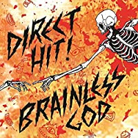 Brainless God by Direct Hit