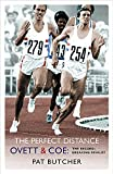The Perfect Distance: Ovett and Coe: The Record Breaking...